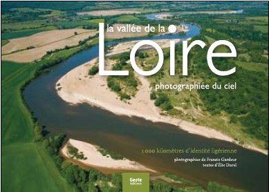 La vallée de la Loire photographiée du ciel