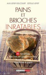 Vente Livre Numérique : Pains et brioches inratables  - Estelle Lefief - Alix Lefief-Delcourt