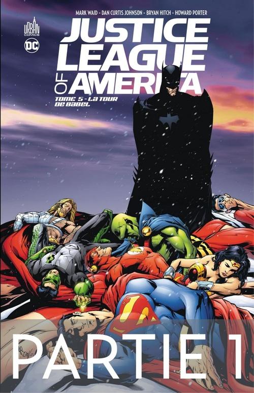 Justice League of America - Tome 5 - La Tour de Babel - 2ème partie