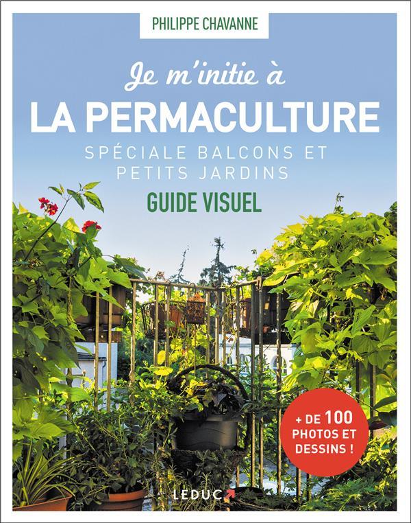 Je m'initie à la permaculture, spécial balcons et petits jardins