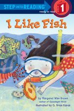 I Like Fish  - Margaret Wise Brown