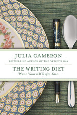 The Writing Diet  - Julia Cameron