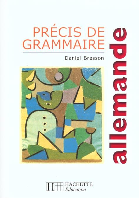 Precis De Grammaire Allemande - Edition 1999