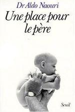 Vente Livre Numérique : Une place pour le père  - Aldo Naouri
