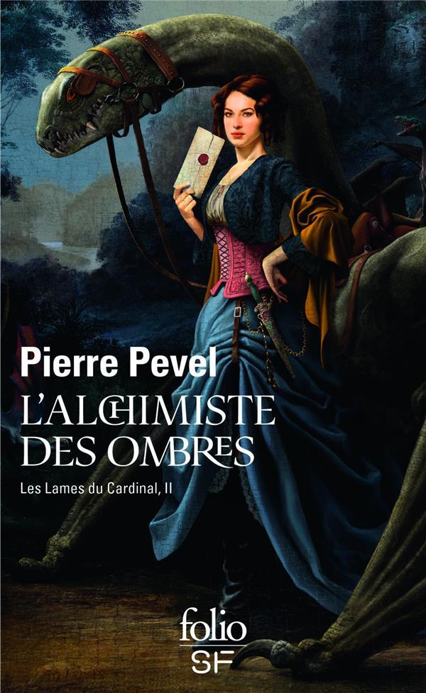 Les Lames Du Cardinal T.2 ; L'Alchimiste Des Ombres