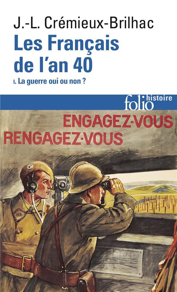Les Français de l'an 40 t.1