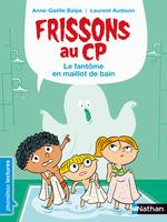 Vente EBooks : Frissons au CP - Le fantôme en maillot de bain - Dès 6 ans  - Anne-Gaëlle Balpe