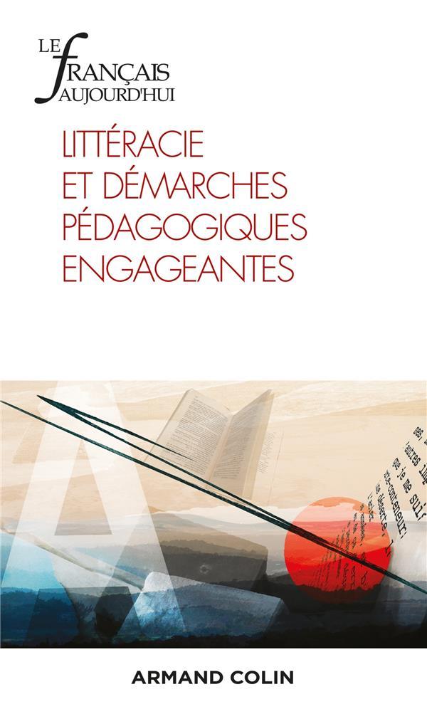 Revue le francais d'aujourd'hui n.212 ; litteracie et demarches pedagogiques engageantes
