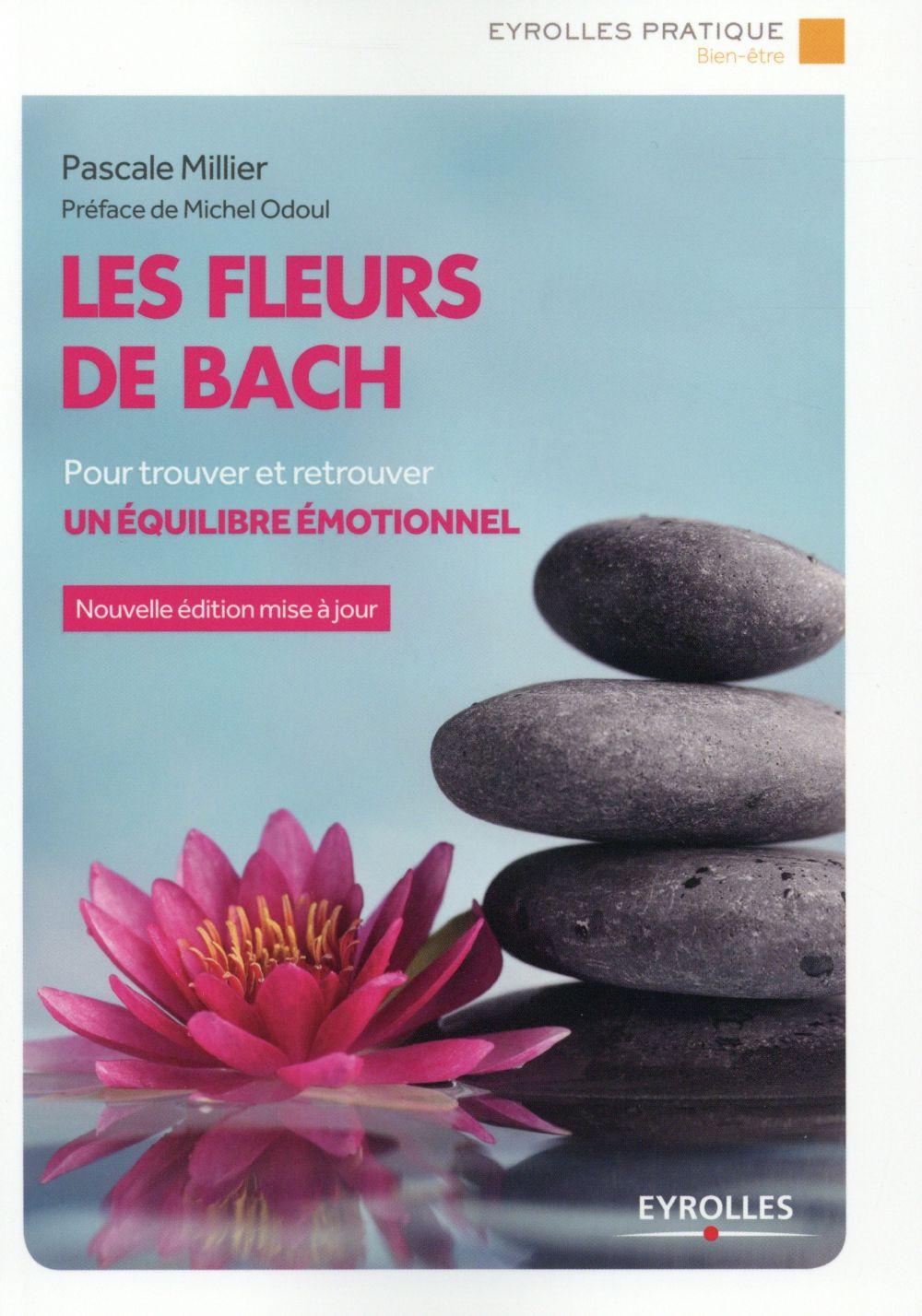 Les fleurs de bach ; pour trouver et retrouver un équilibre émotionnel