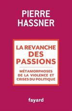 Vente Livre Numérique : La revanche des passions  - Pierre Hassner