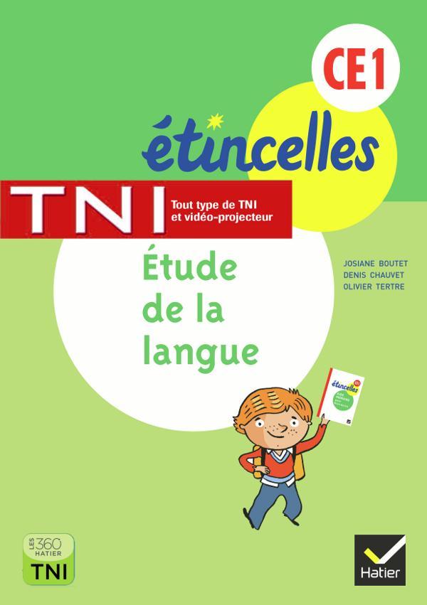 Etincelles; Francais ; Etude De La Langue ; Ce1 ; Activites Pour Tni (Edition 2013)