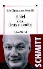 Vente Livre Numérique : Hôtel des deux mondes  - Éric-Emmanuel Schmitt