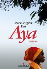 Vente Livre Numérique : Aya  - Marie-Virginie Dru