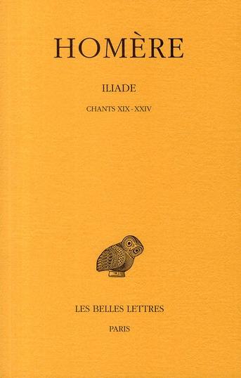 Iliade t.4 ; chants XIX-XXIV