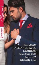 Vente Livre Numérique : Alliance avec l'ennemi - Au nom de son fils  - Karen Rose Smith - Karen Booth