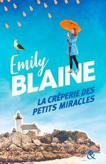 Vente Livre Numérique : La crêperie des petits miracles  - Emily Blaine