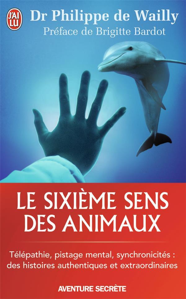 Le Sixieme Sens Des Animaux