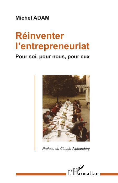 Réinventer l'entrepreneuriat