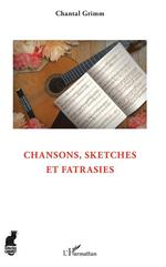 Vente EBooks : Chansons, sketches et fatrasies  - Chantal Grimm