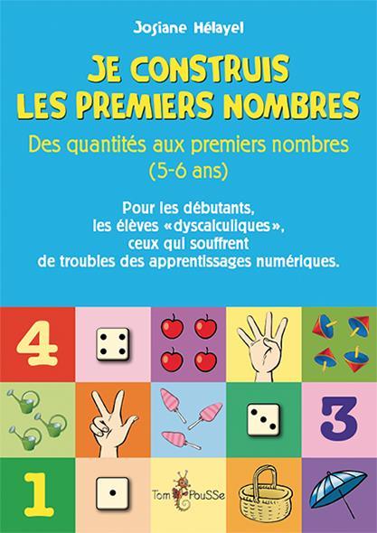 Je construis les premiers nombres ; des quantités aux premiers nombres (5-6 ans)