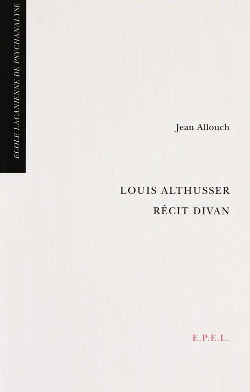 Louis Althusser, récit divan