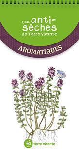 Les antisèches de Terre vivante ; aromatiques