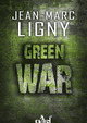 Green War  - Jean-Marc Ligny