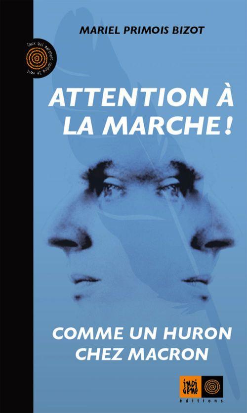 Attention à la marche ! comme un huron chez Macron