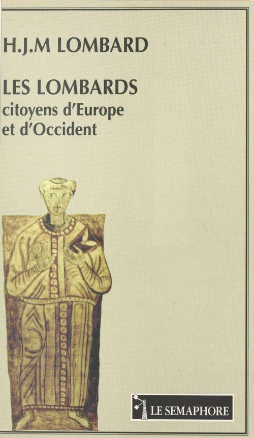Les Lombards : citoyens d'Europe et d'Occident