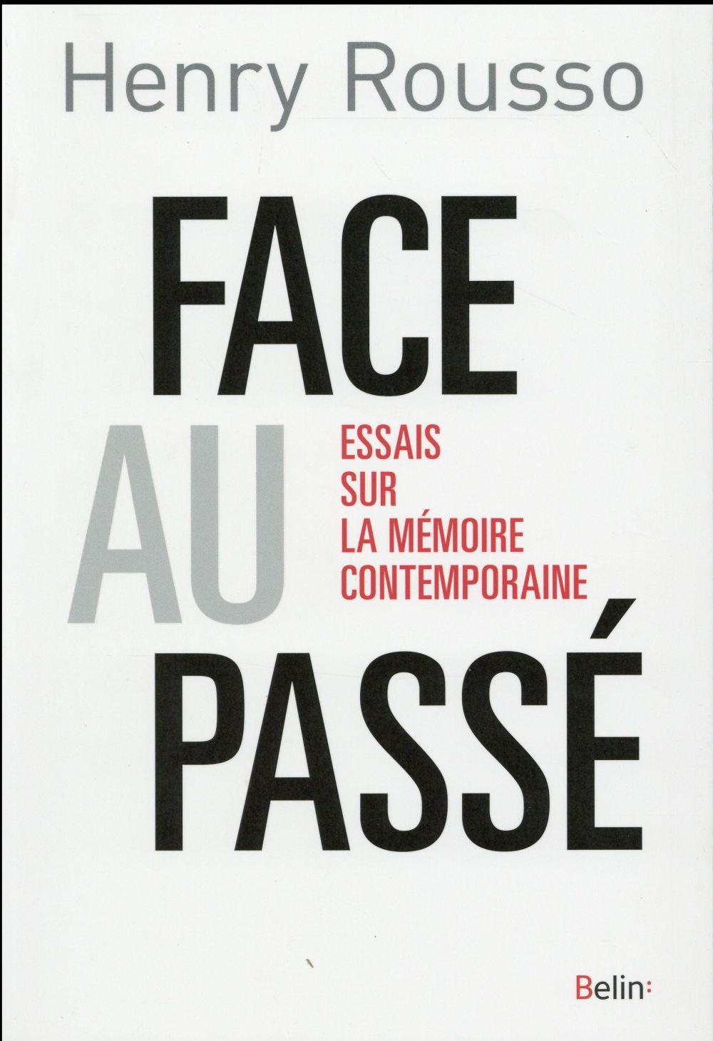 Rousso Henry - FACE AU PASSE