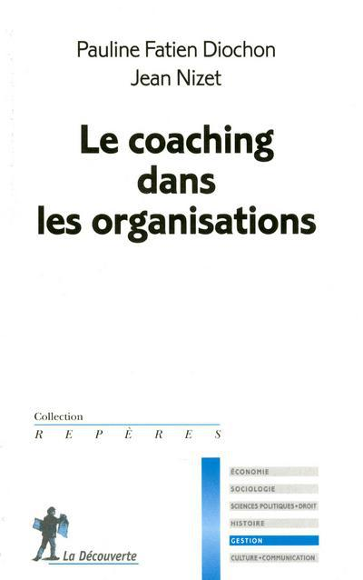 Le coaching dans les organisations