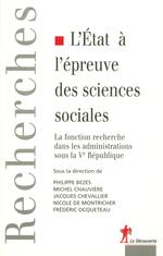 Vente EBooks : L'État à l'épreuve des sciences sociales  - Jacques CHEVALLIER - Frédéric OCQUETEAU - Michel CHAUVIERE - Philippe BEZES - Nicole de MONTRICHER