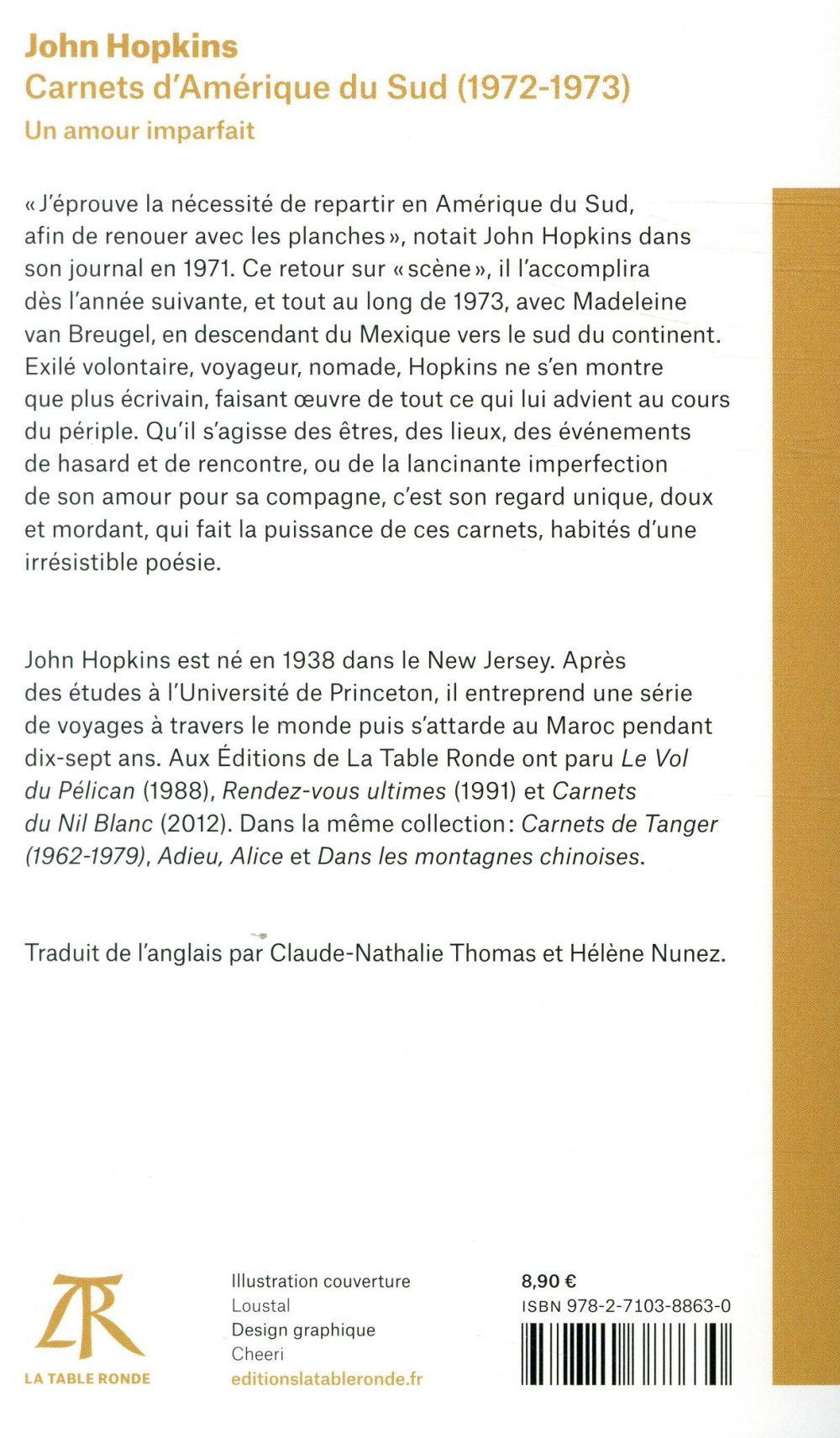 Carnets d'Amérique du Sud (1972-1973) ; un amour imparfait