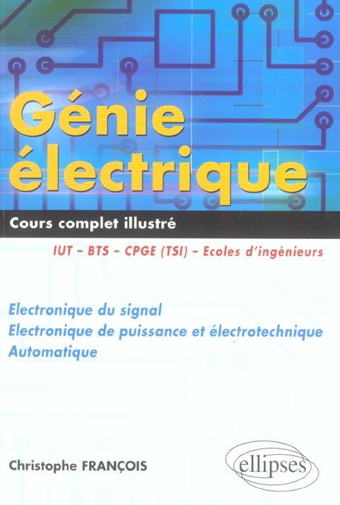 Genie Electrique Cours Complet Illustre Iut Bts Cpge (Tsi Et Ats) Electronique Du Signal Automatique