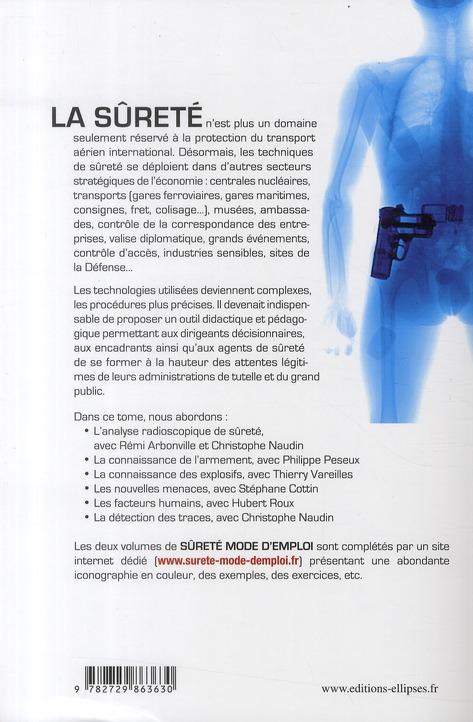 Sûrete mode d'emploi t.1 ; de l'imagerie radioscopique à la détection des traces