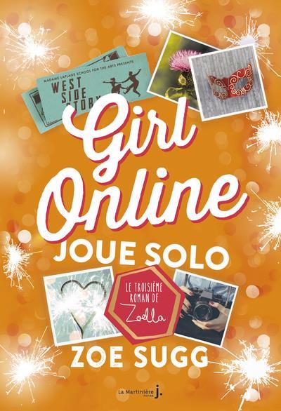 Girl online T.3 ; joue solo