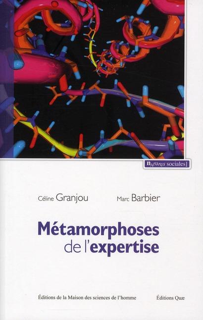 Métamorphoses de l'expertise ; précaution et maladies à prions
