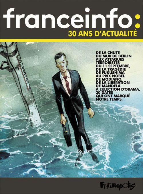 Franceinfo ; 30 ans d'actualité