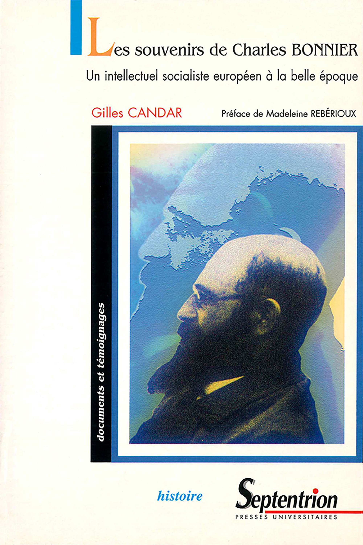 Les souvenirs de charles bonnier - un intellectuel socialiste europeen a la belle epoque