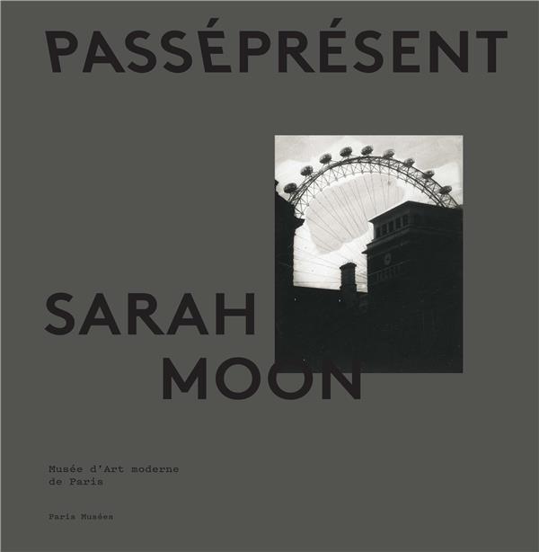Sarah Moon, passé présent ; exposition Musée d'Art Moderne de Paris