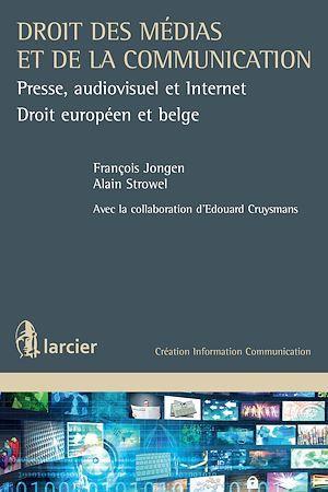 Droit des médias ; presse, audiovisuel et internet