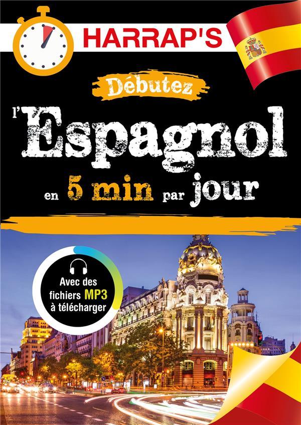Débutez l'espagnol en 5 min par jour