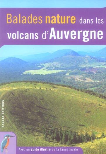 BALADES NATURE ; dans les volcans d'Auvergne
