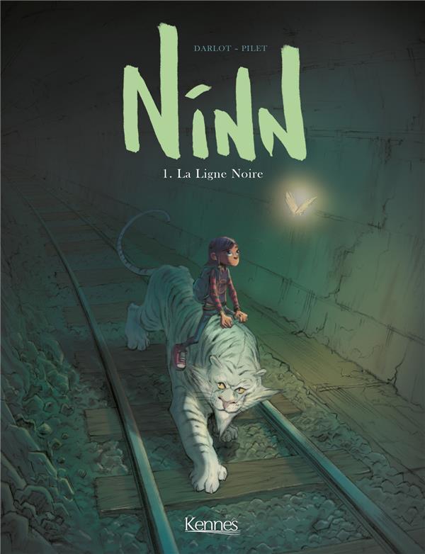 Ninn t.1 ; la ligne noire