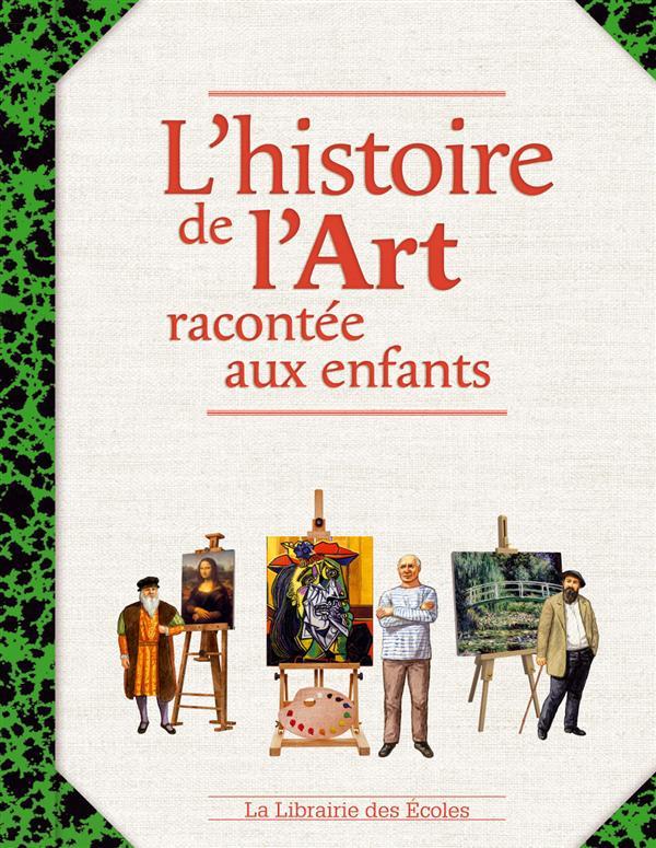 L'Histoire De L'Art Racontee Aux Enfants