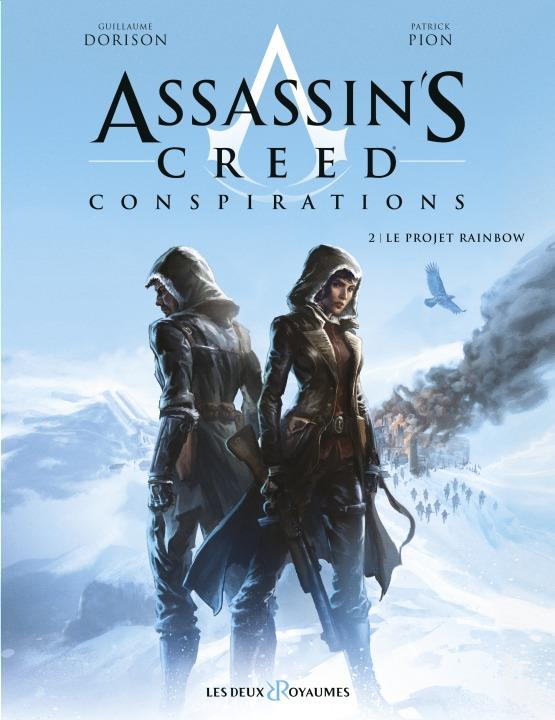 Assassin's Creed - conspirations T.2 ; le projet Rainbow