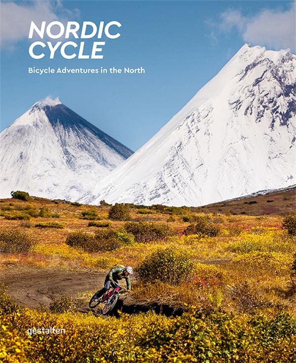 Nordic cycle ; bicycle adventures in the north