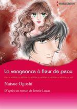 Vente EBooks : La vengeance à fleur de peau  - Jennie Lucas - Natsue Ogoshi