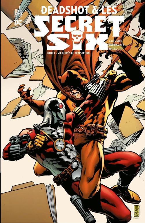 Deadshot & les Secret Six - Tome 1 - Six degrés de dévastation  - Simone Gail