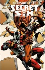 Deadshot & les Secret Six - Tome 1 - Six degrés de dévastation